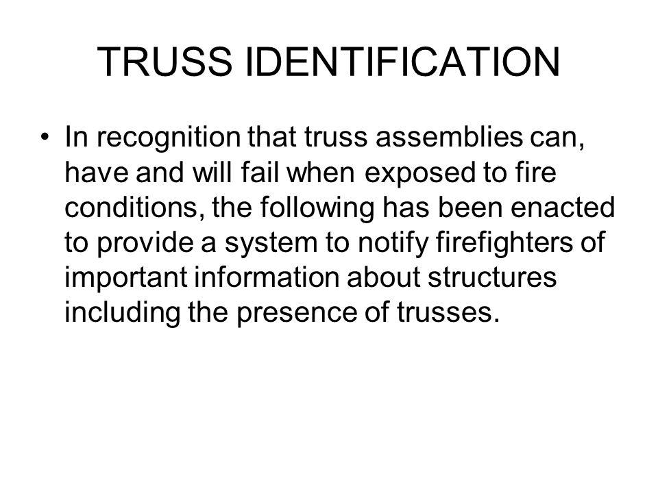 The system is a very simple one but, like anything else, can only be effective if all firefighters are keenly aware of it and have a good understanding as how to read and interpret it.