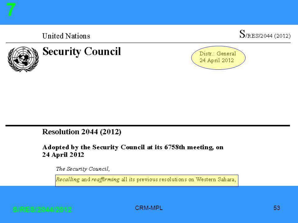 CRM-MPL53 S/RES/2044/2012 7