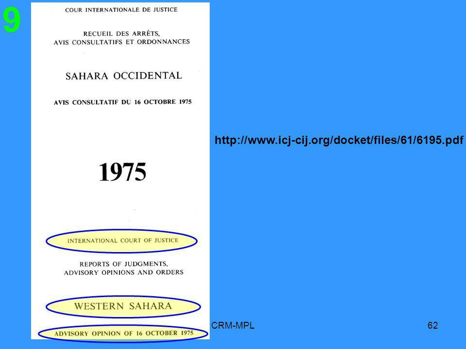 CRM-MPL62 9 http://www.icj-cij.org/docket/files/61/6195.pdf