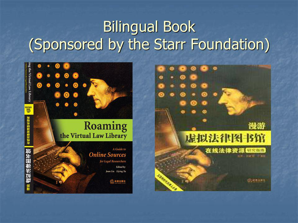Bilingual Book (Sponsored by the Starr Foundation)