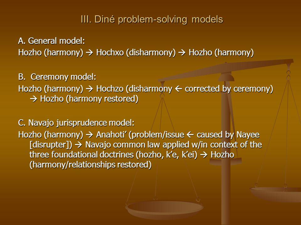 III. Diné problem-solving models A.