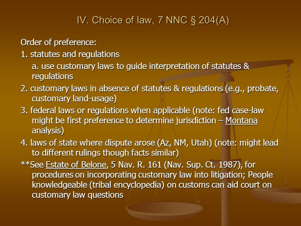 IV. Choice of law, 7 NNC § 204(A) Order of preference: 1.