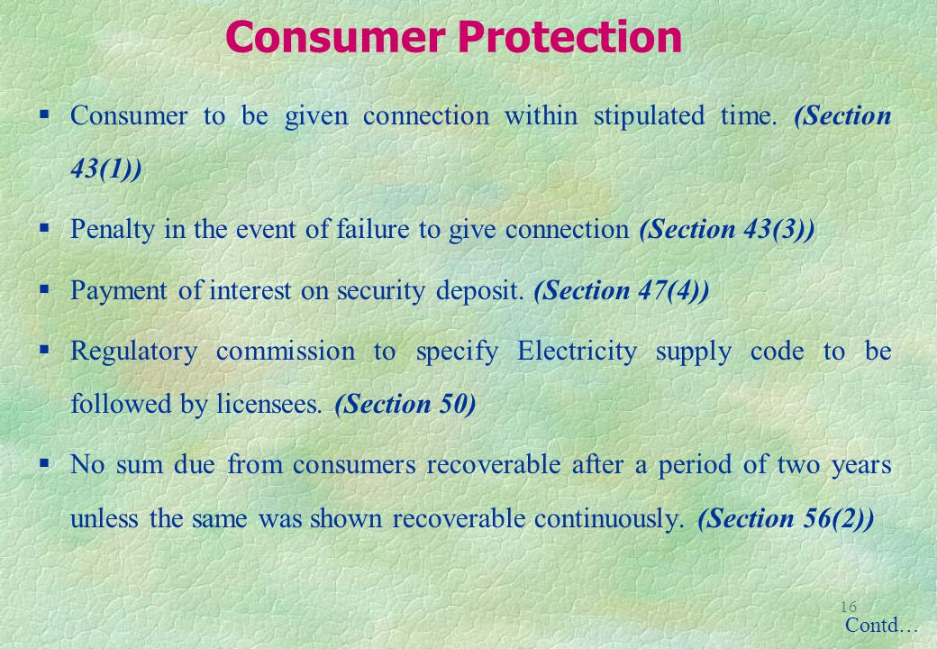 16 Consumer Protection Consumer to be given connection within stipulated time.