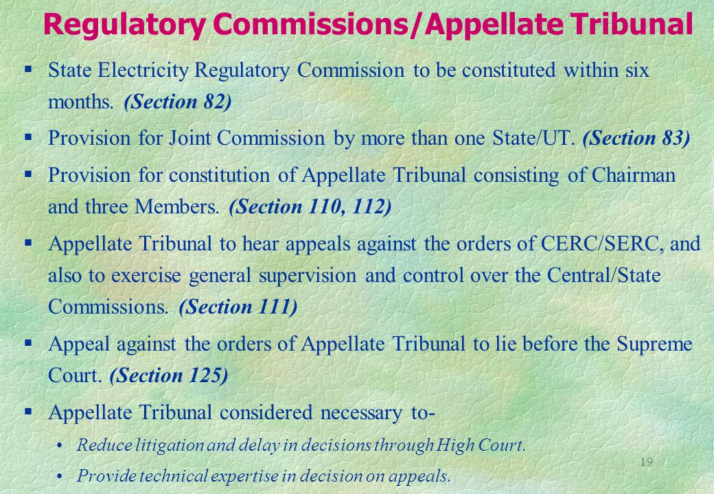 19 Regulatory Commissions/Appellate Tribunal §State Electricity Regulatory Commission to be constituted within six months.