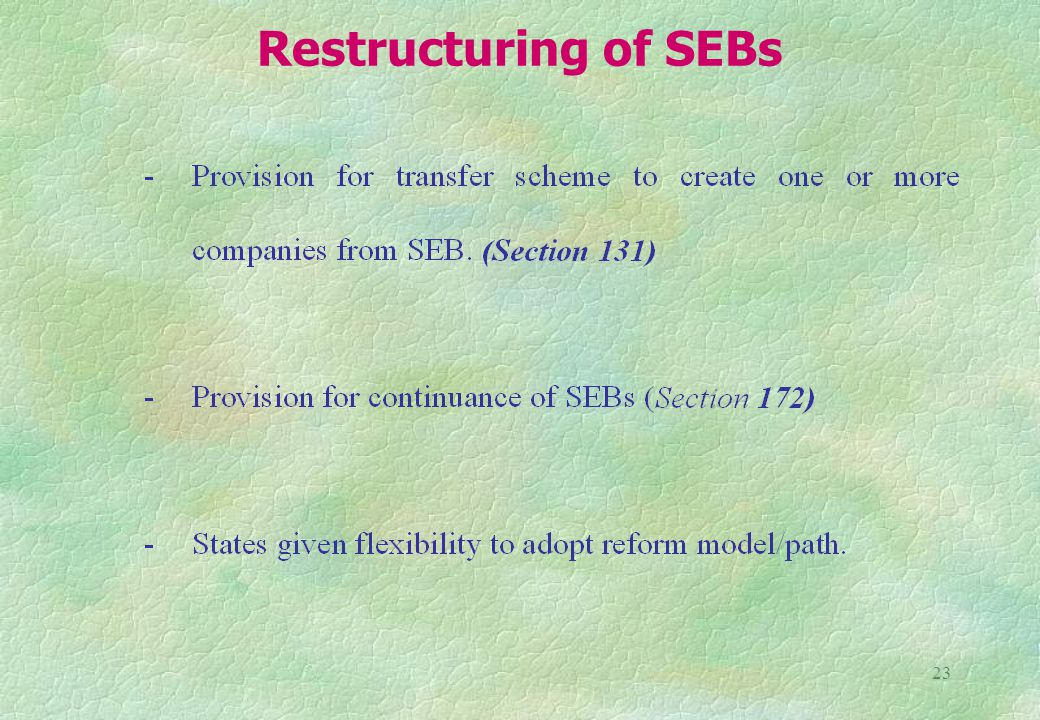 23 Restructuring of SEBs