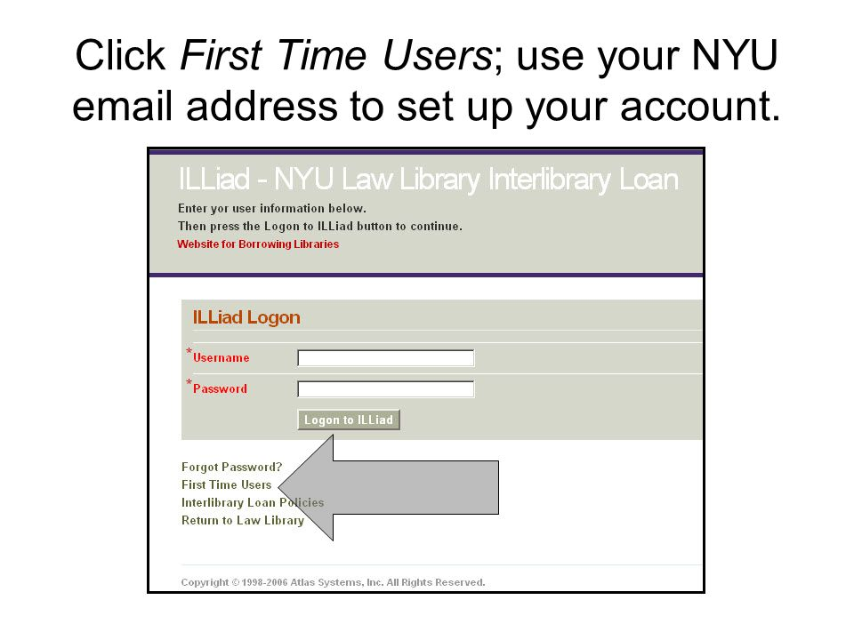 Click First Time Users; use your NYU email address to set up your account.