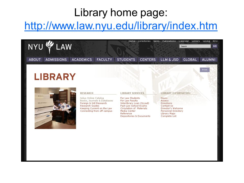Library home page: http://www.law.nyu.edu/library/index.htm