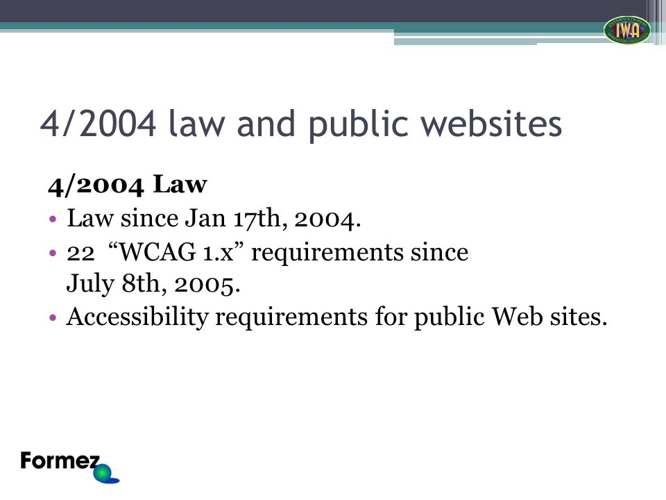 4/2004 law and public websites 4/2004 Law Law since Jan 17th, 2004.