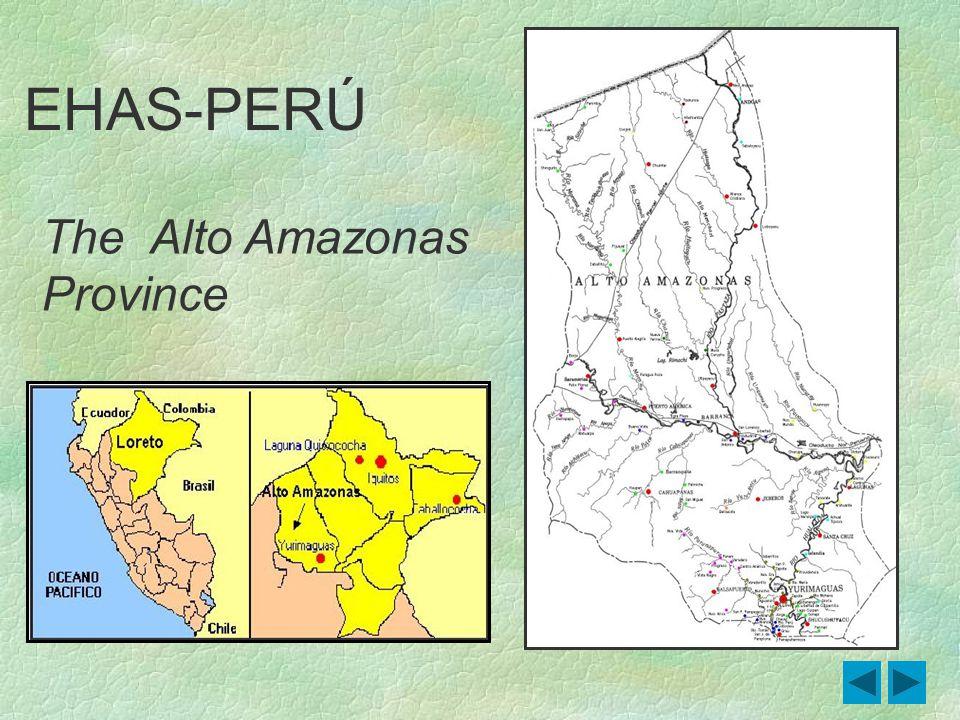 The Alto Amazonas Province EHAS-PERÚ