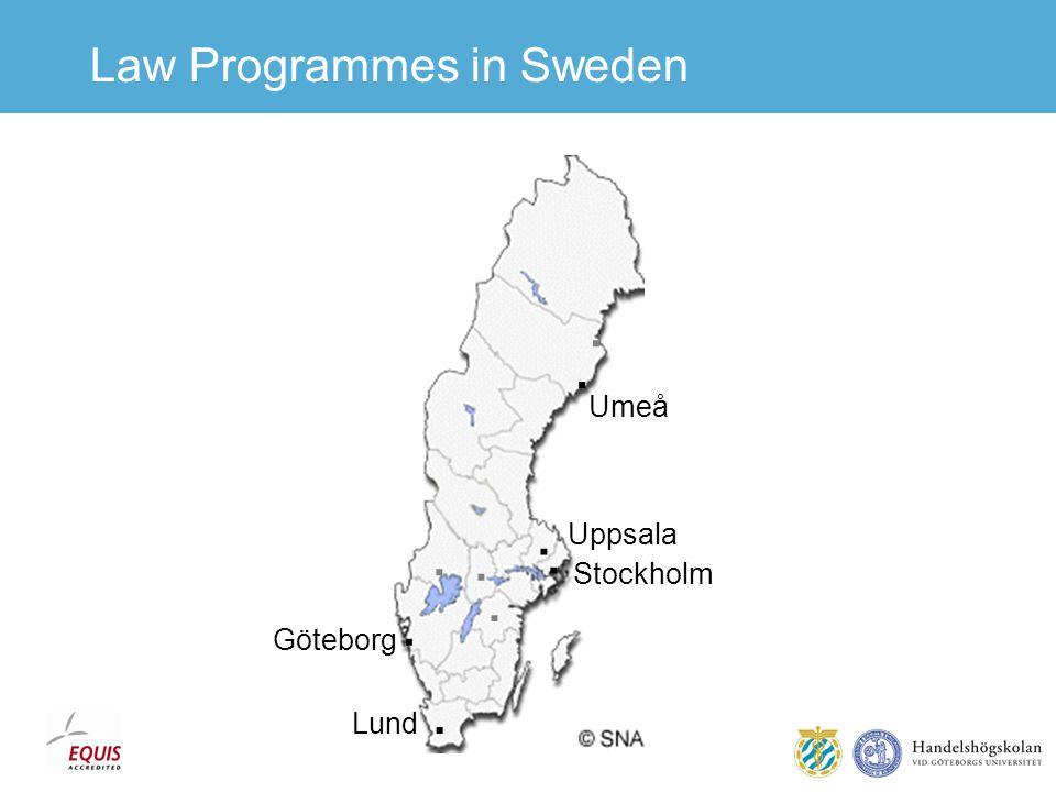 Law Programmes in Sweden Lund Göteborg Stockholm Uppsala Umeå.........
