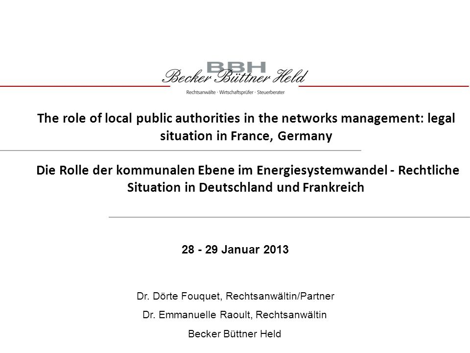 The role of local public authorities in the networks management: legal situation in France, Germany Die Rolle der kommunalen Ebene im Energiesystemwan