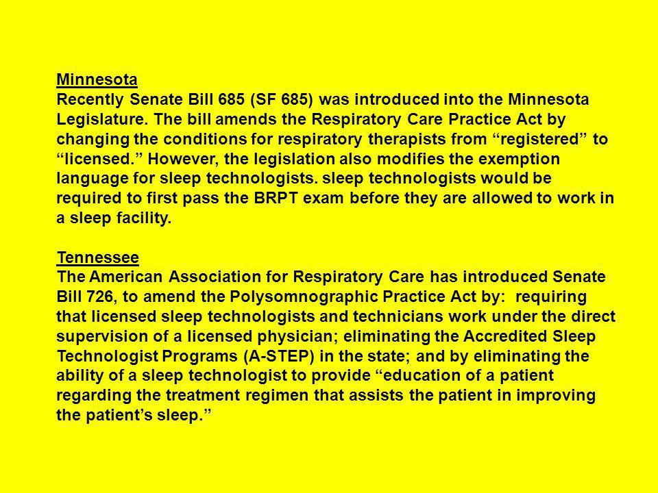 Minnesota Recently Senate Bill 685 (SF 685) was introduced into the Minnesota Legislature.