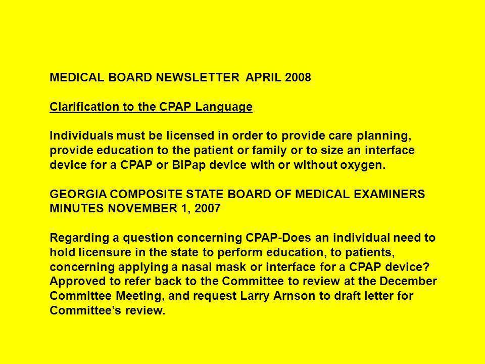MEDICAL BOARD NEWSLETTER -- November 2008 Respiratory Care Advisory Committee