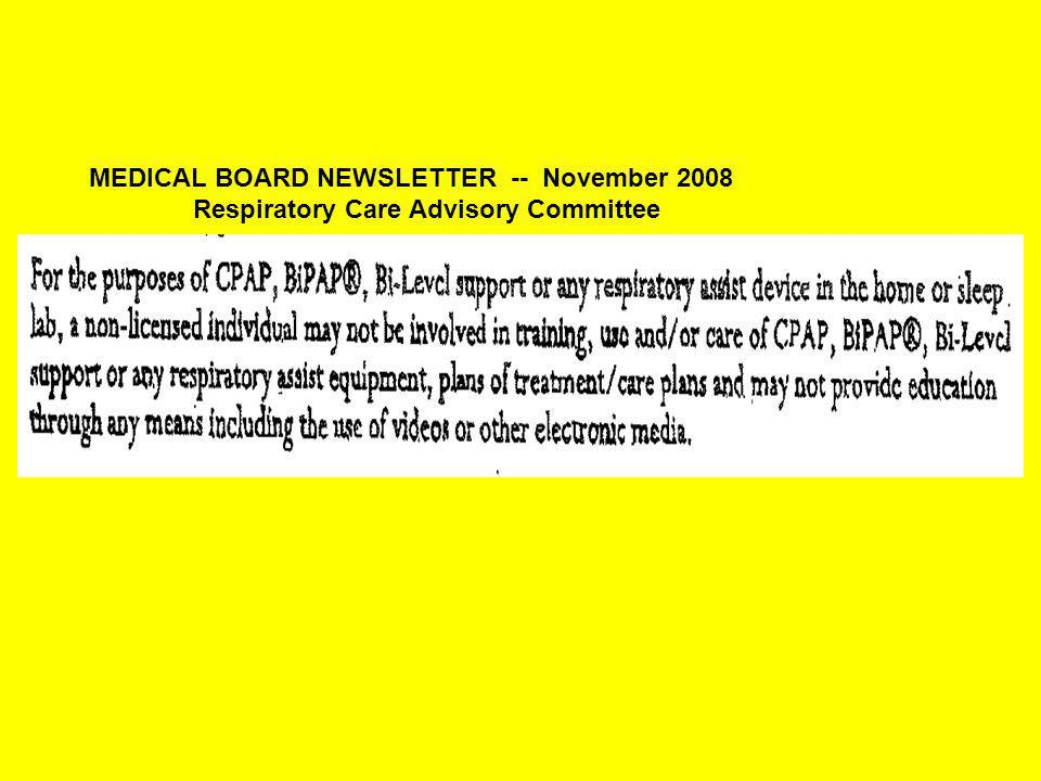 MEDICAL BOARD NEWSLETTER -- November 2008 Respiratory Care Advisory Committee