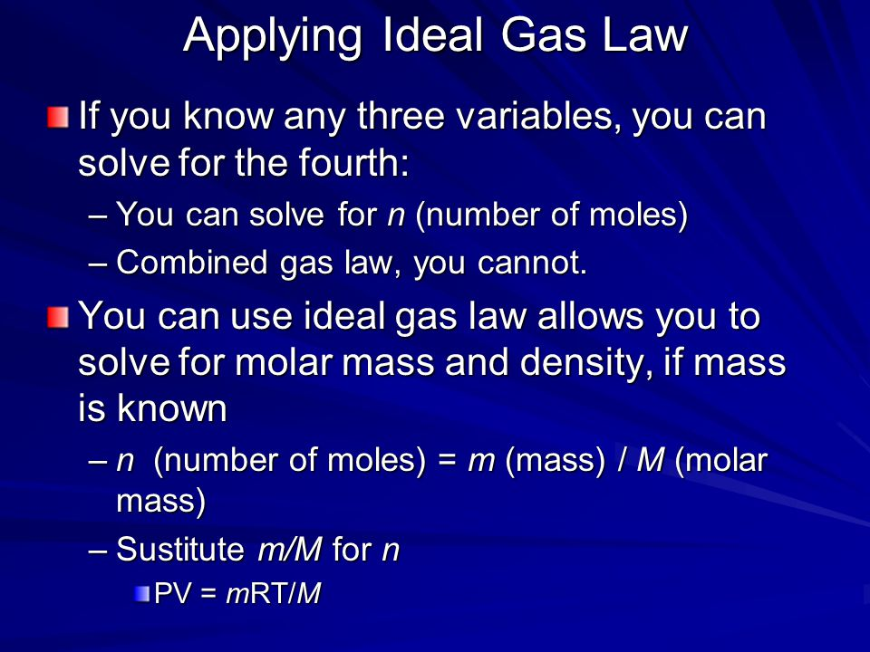 Real vs. Ideal Ideal Gas Assumptions –Particles take up no space –No intermolecular forces –Follows ideal gas law under all temperatures and pressures