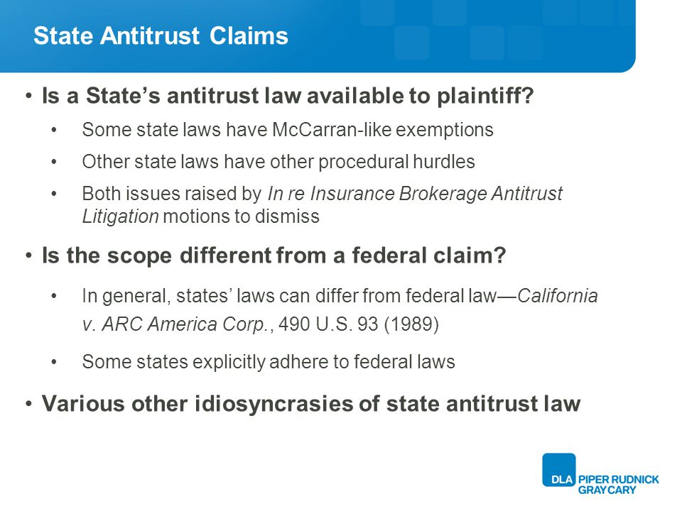 RICO A prominent alternative federal claim Many cases MDLed into IrIBAL included RICO claims New case, New Cingular Wireless Headquarters includes RICO Broad applicability, but McCarran preemption possible Would RICO invalidate, impair or supersede state insurance law.