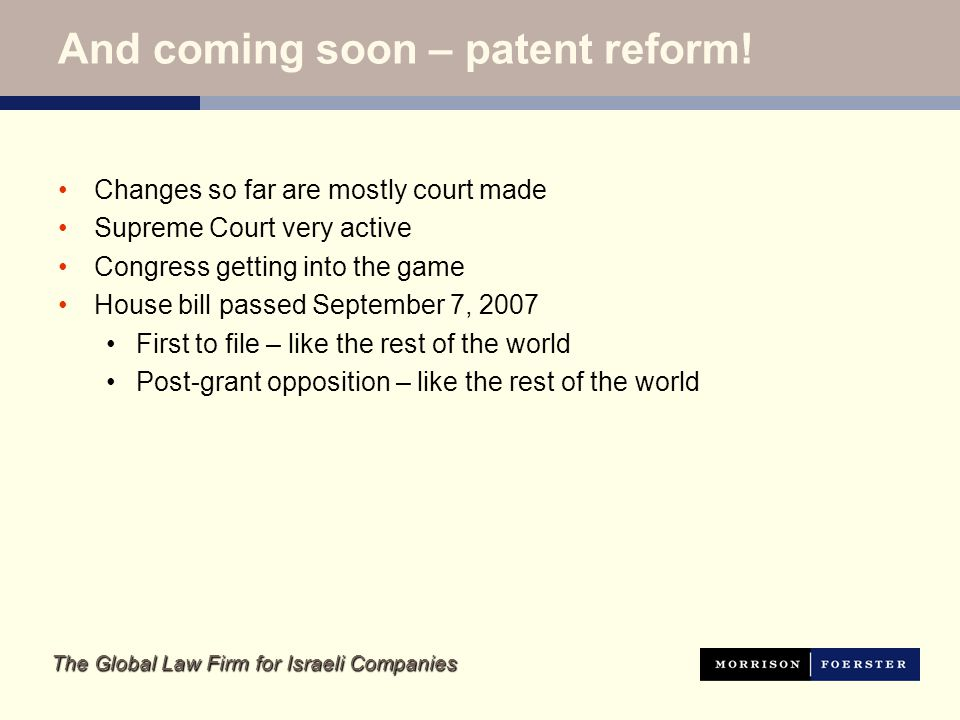 The Global Law Firm for Israeli Companies And coming soon – patent reform.