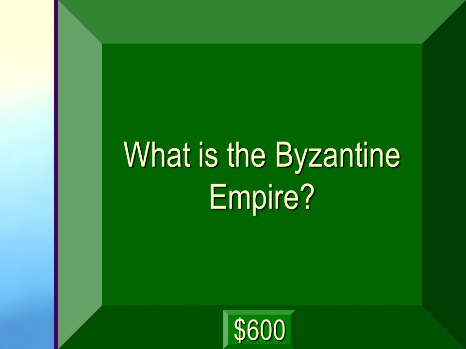 With Constantinople as its largest and wealthiest city, this empire lasted over 1,000 years. next