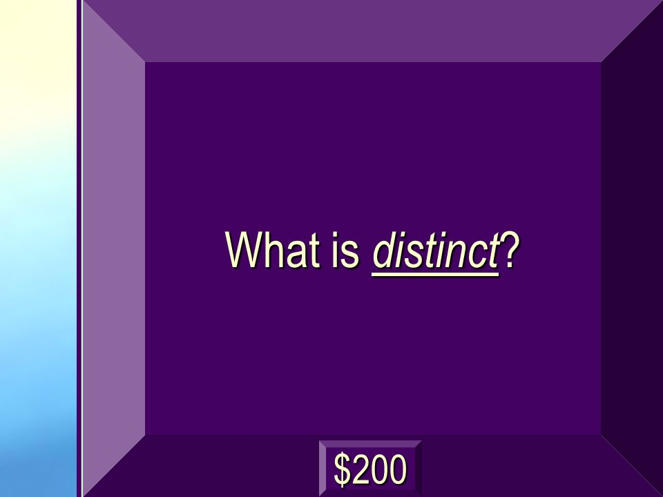 What is distinct ? $200