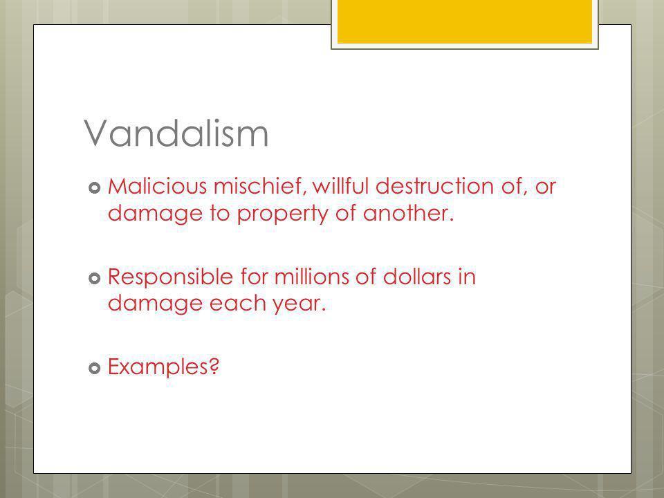 Chapter 10: Crimes Against Property Destroyed or Stolen