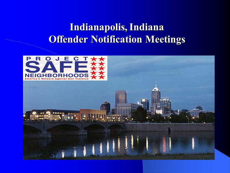 Offender Notification Meetings a/k/a, LEVER PULLING SESSIONS