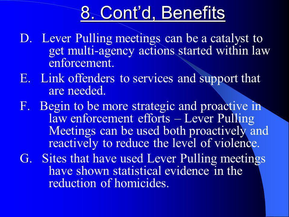 8. Contd, Benefits D.