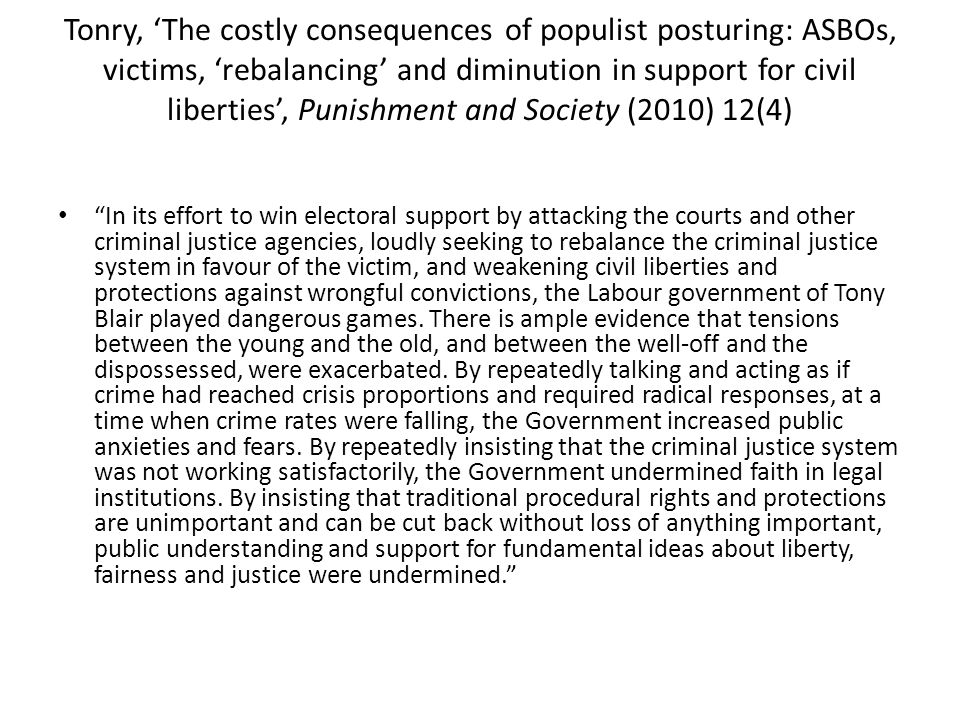 Tonry, The costly consequences of populist posturing: ASBOs, victims, rebalancing and diminution in support for civil liberties, Punishment and Societ