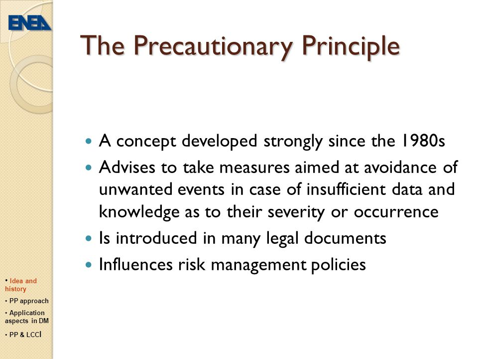 Legal approaches to risk The approaches to risk often lack harmonization or uniformity related to : different understanding of the term different perception different assessment strategies different management strategies Regulations dealing with the issues of risk tend to be separated.