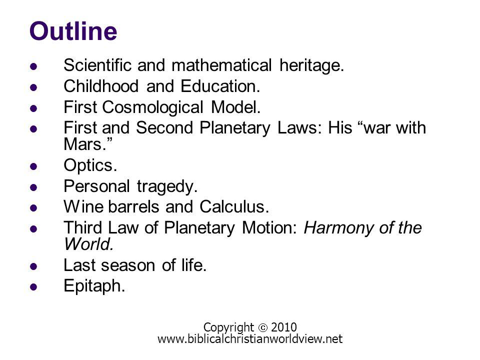 Outline Scientific and mathematical heritage. Childhood and Education.