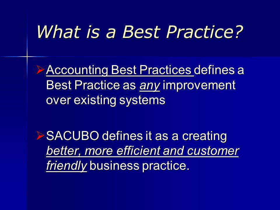 What is a Best Practice.
