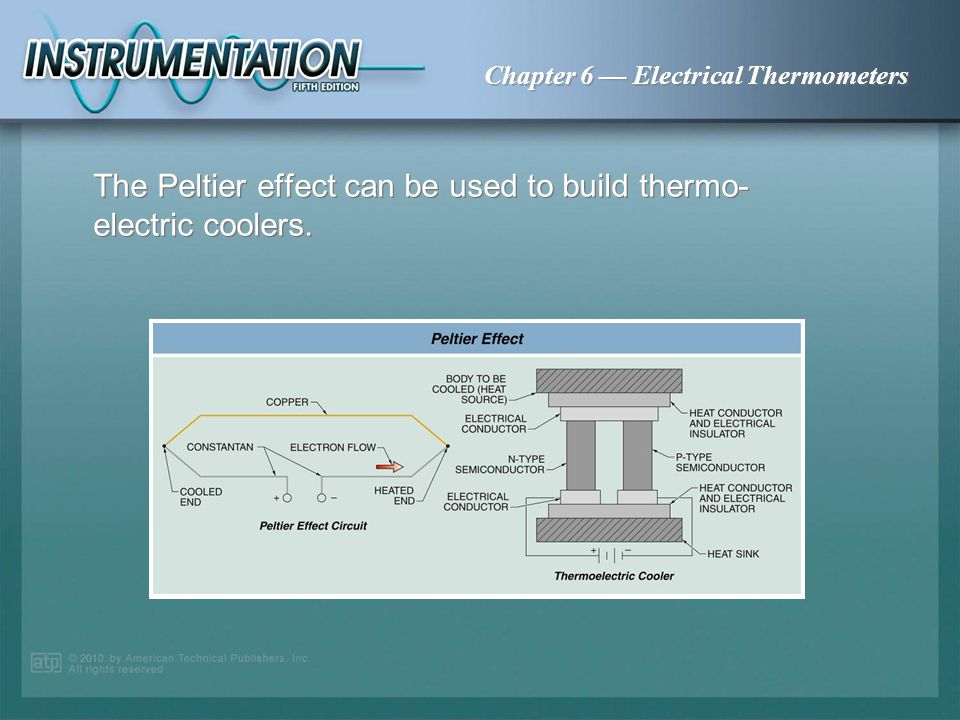 Chapter 6 Electrical Thermometers The Seebeck effect causes an electrical potential when two dissimilar wires are joined and the end is heated.