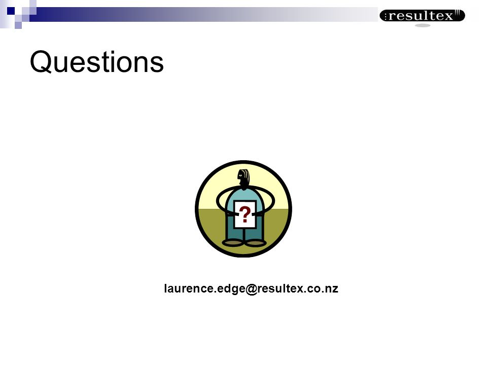 Questions laurence.edge@resultex.co.nz