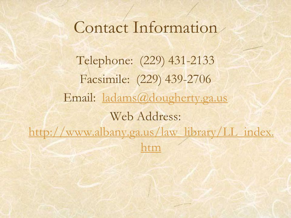 Contact Information Telephone: (229) Facsimile: (229) Web Address:
