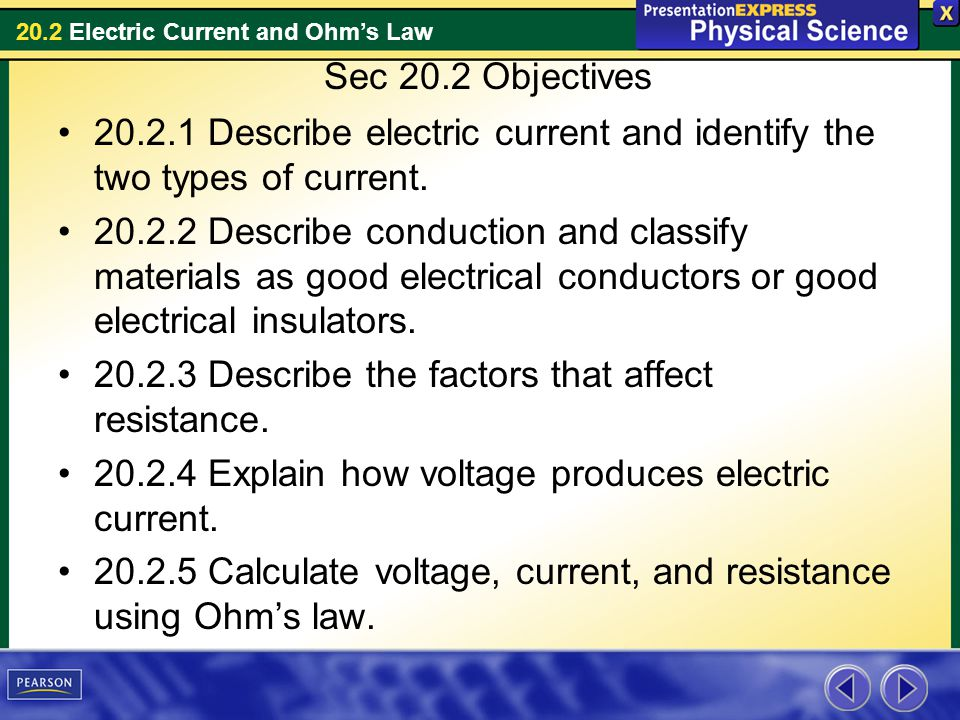 20.2 Electric Current and Ohms Law Resistance What factors affect electrical resistance.