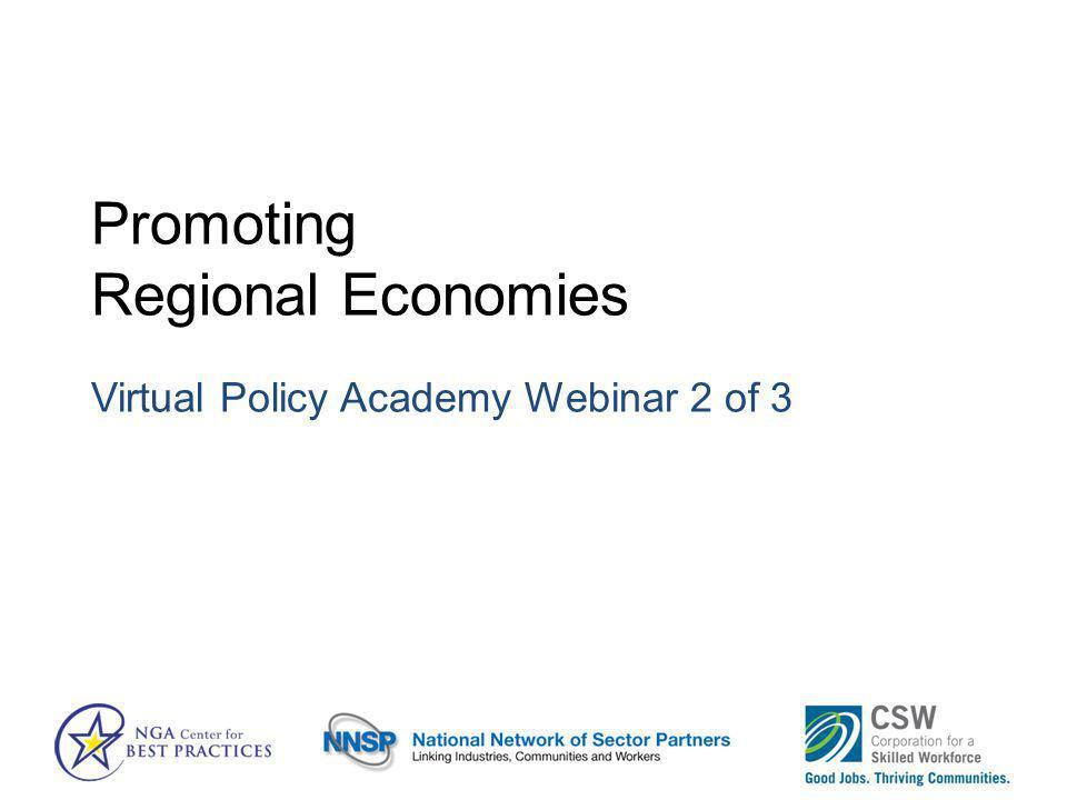 Promoting Regional Economies Virtual Policy Academy Webinar 2 of 3