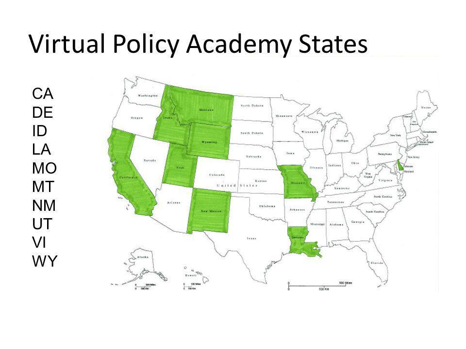 Virtual Policy Academy States CA DE ID LA MO MT NM UT VI WY