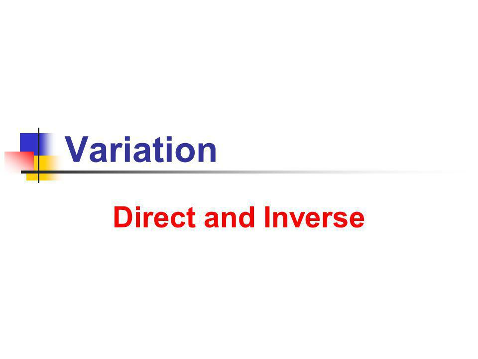 Variation Direct and Inverse