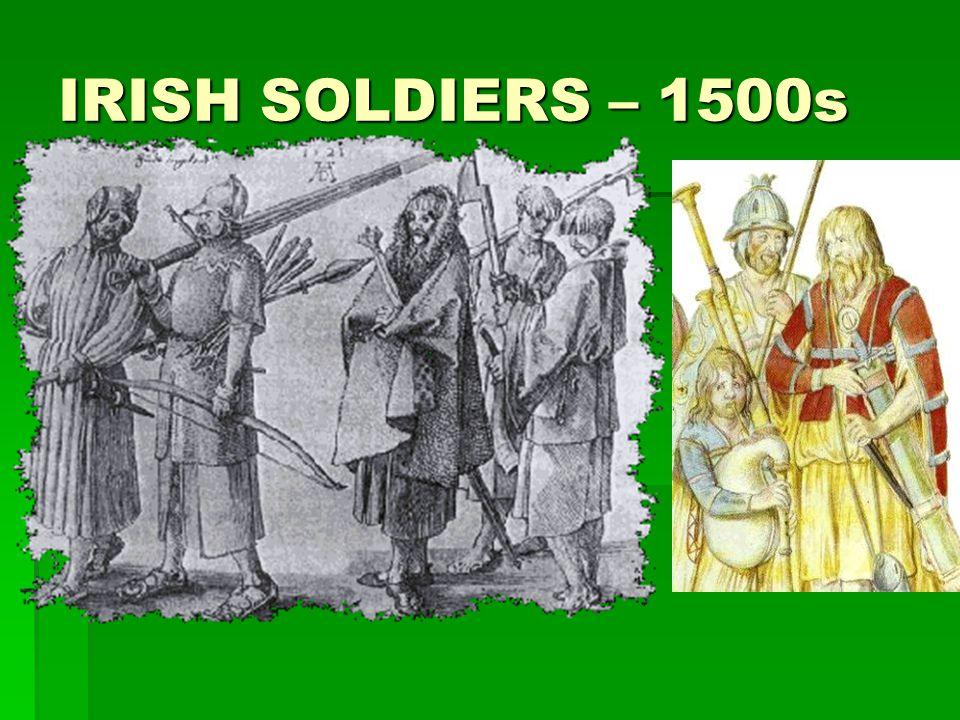 IRISH SOLDIERS – 1500s