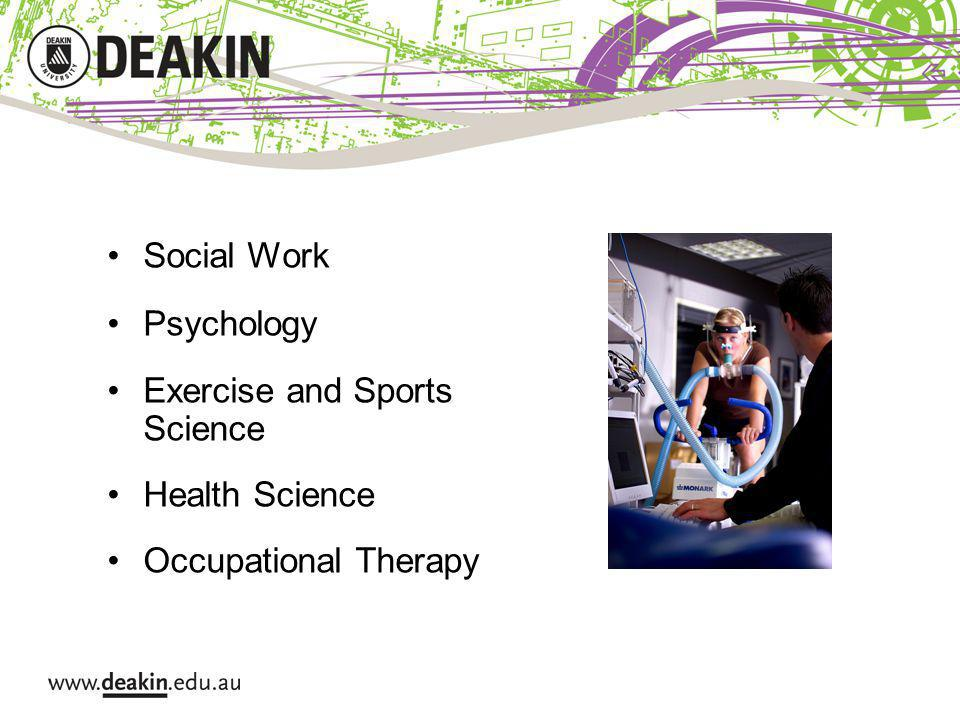 Social Work Psychology Exercise and Sports Science Health Science Occupational Therapy