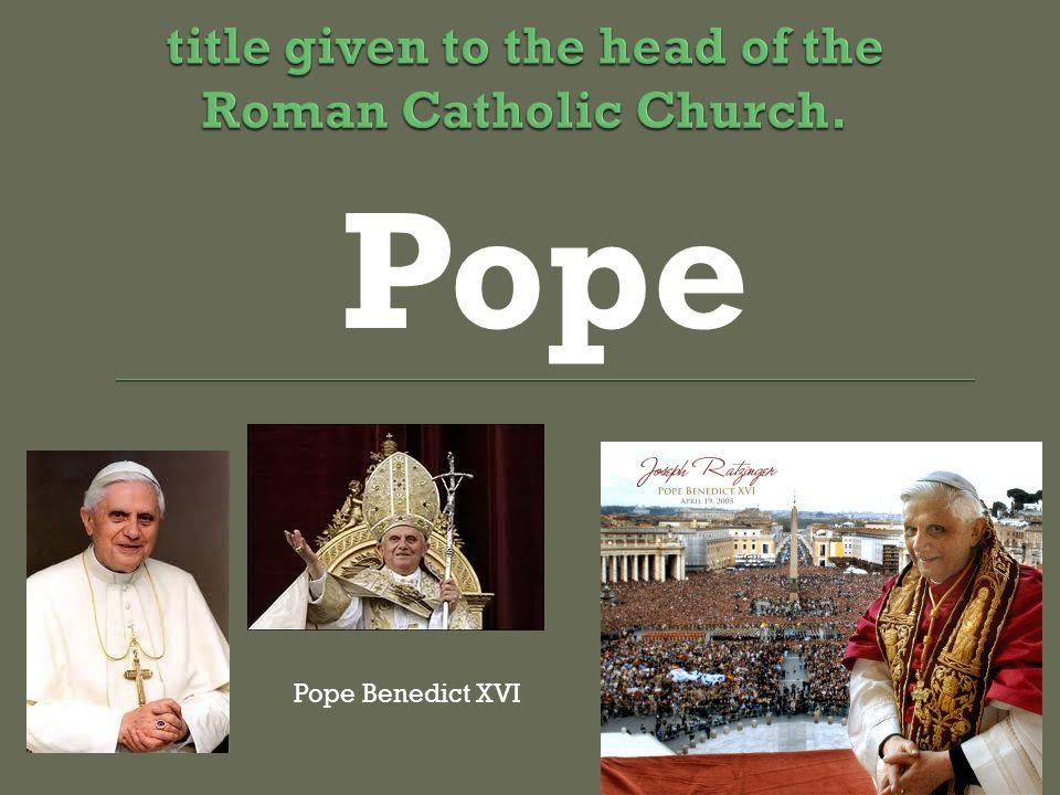 Pope Pope Benedict XVI