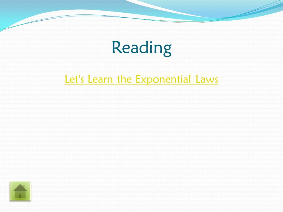 Reading Let s Learn the Exponential Laws