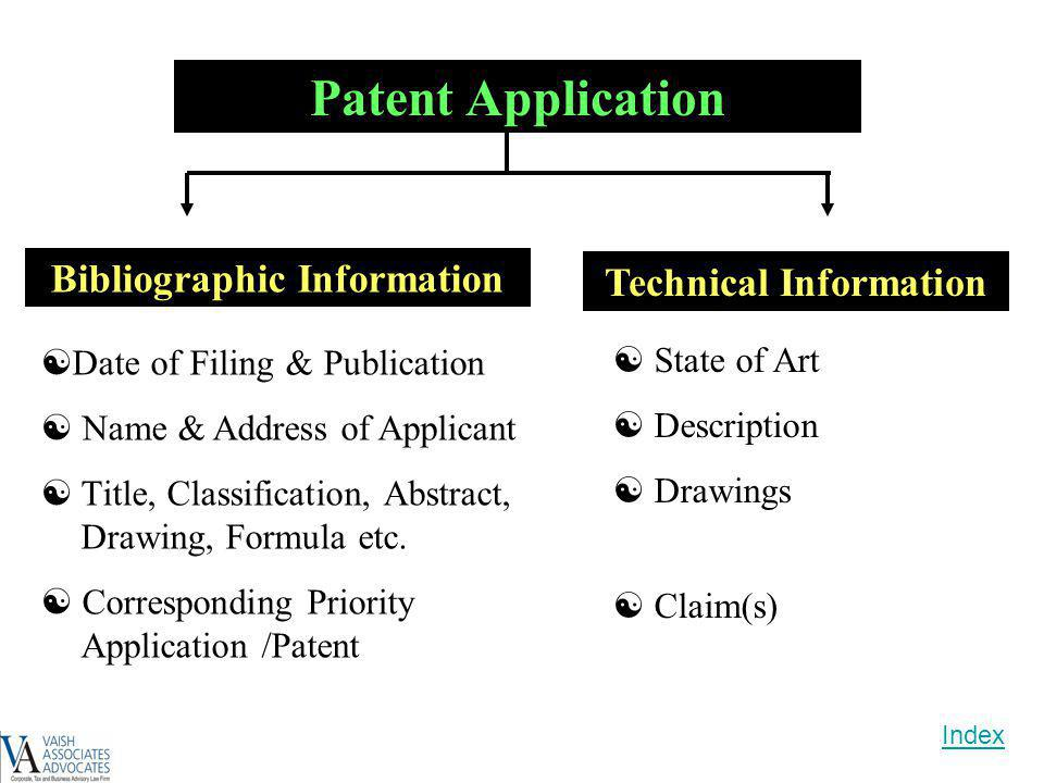 Patent Application Date of Filing & Publication Name & Address of Applicant Title, Classification, Abstract, Drawing, Formula etc. Corresponding Prior