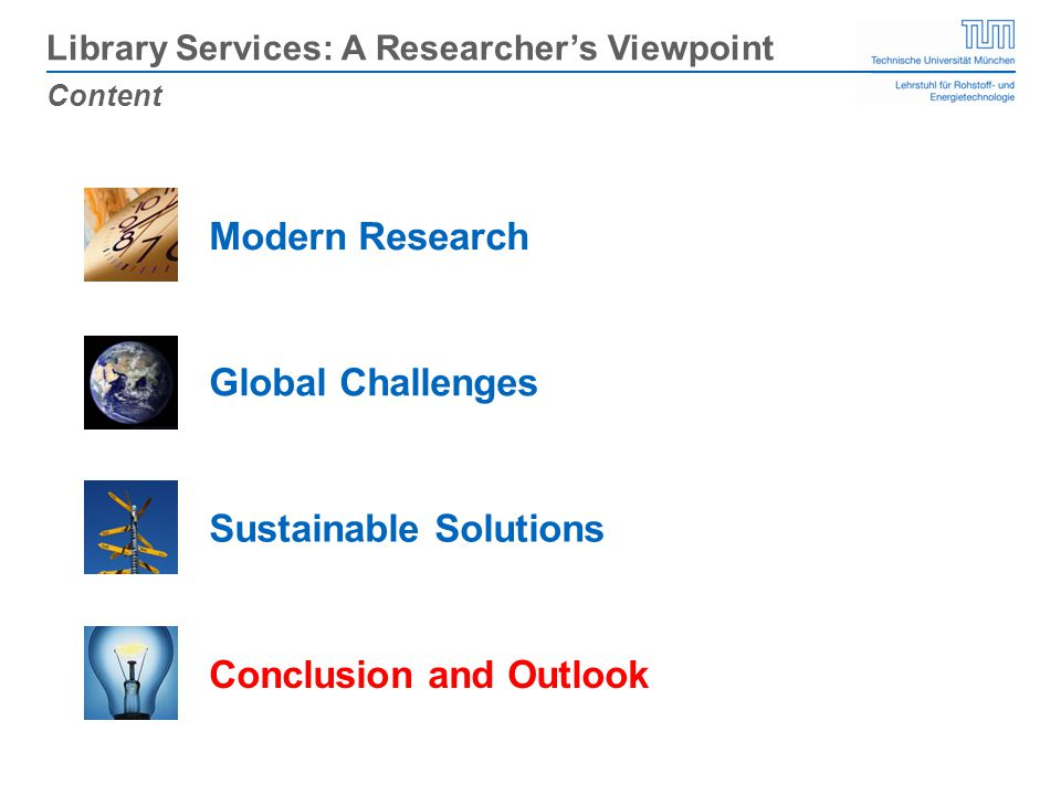 Content Library Services: A Researchers Viewpoint Global Challenges Modern Research Conclusion and Outlook Sustainable Solutions