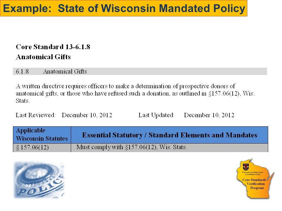 Example: State of Wisconsin Mandated Policy