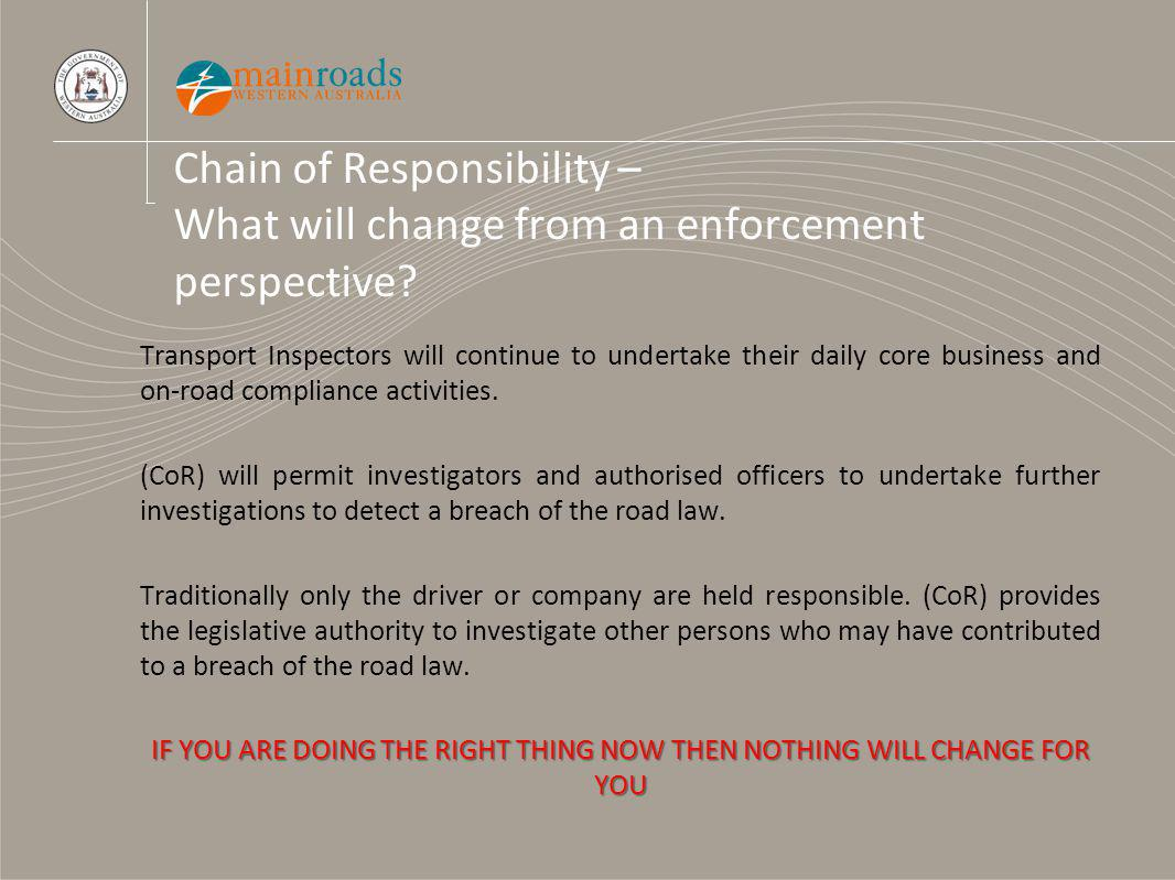 Chain of Responsibility – What will change from an enforcement perspective.