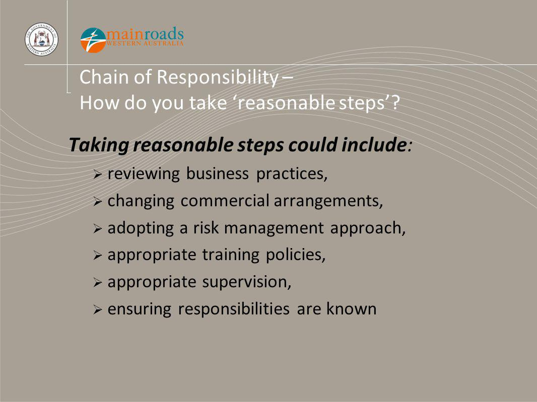 Chain of Responsibility – How do you take reasonable steps.