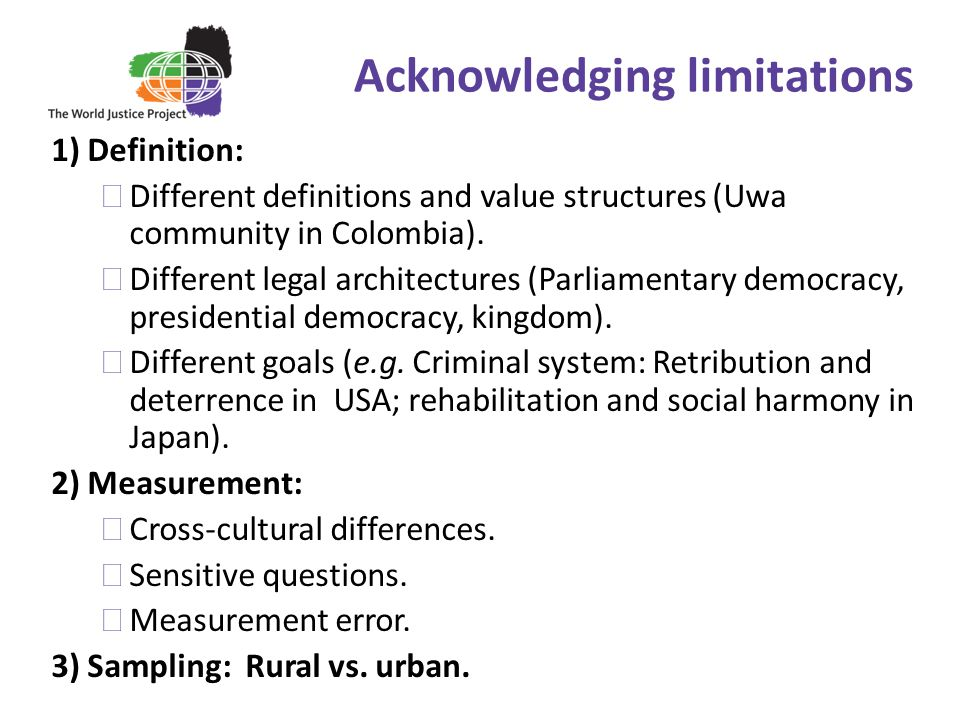 15 1) Definition: Different definitions and value structures (Uwa community in Colombia). Different legal architectures (Parliamentary democracy, pres