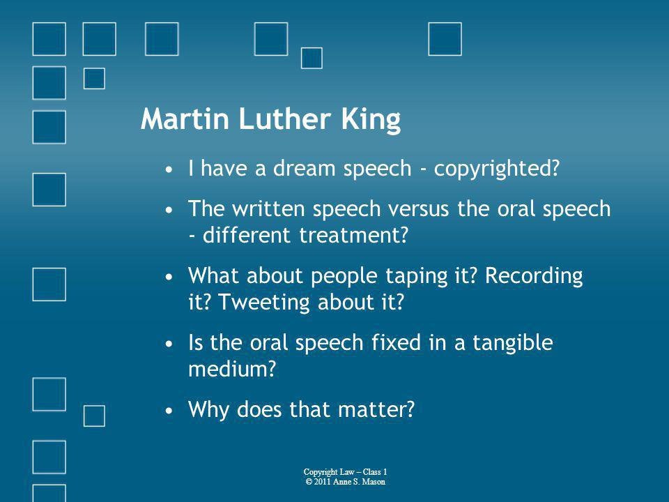 Martin Luther King I have a dream speech - copyrighted.