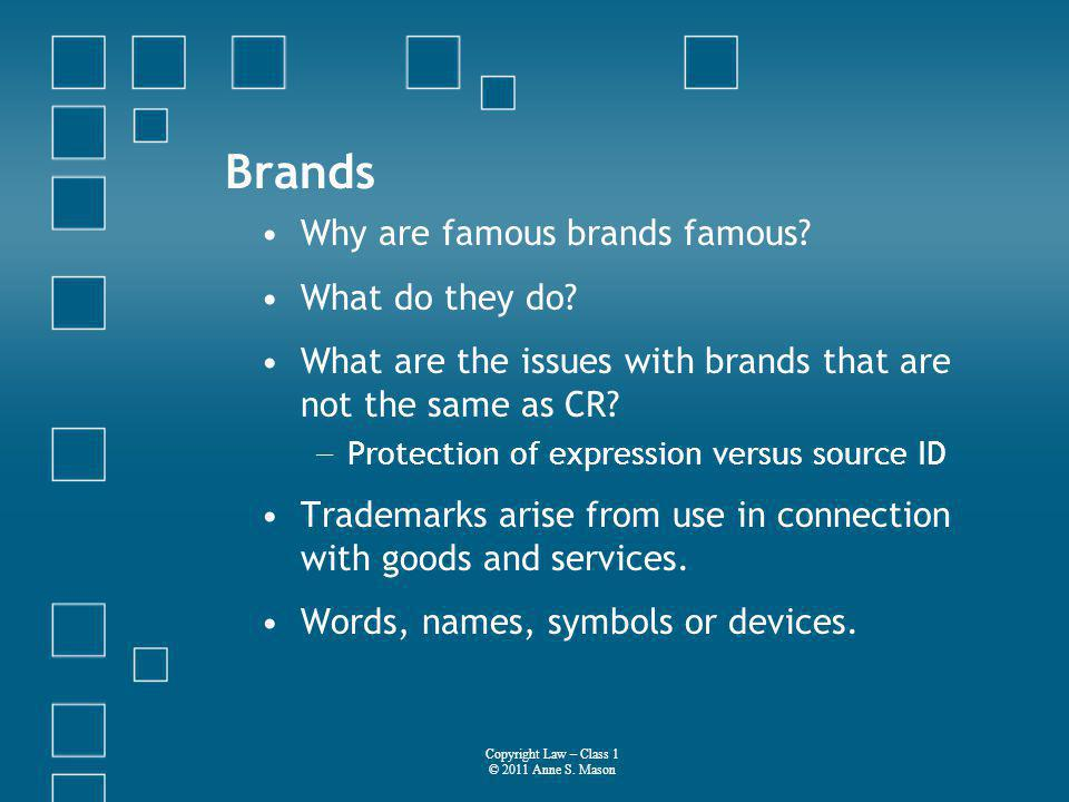 Brands Why are famous brands famous. What do they do.