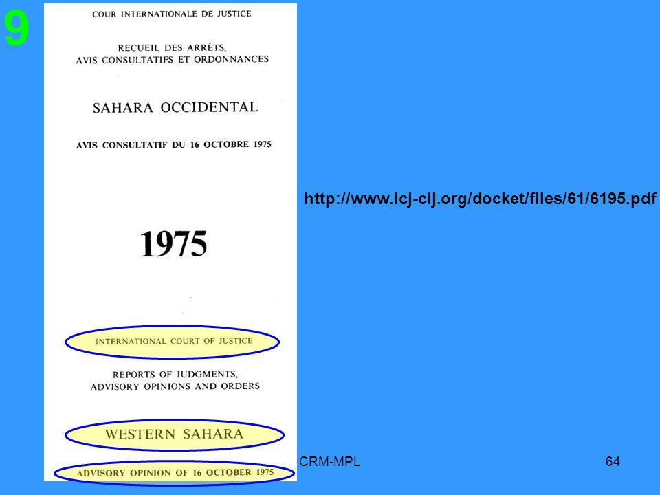 CRM-MPL64 9 http://www.icj-cij.org/docket/files/61/6195.pdf